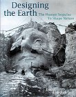 Designing the Earth: The Human Impulse to Shape Nature (0810932245) by Bourdon, David