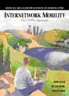img - for Internetwork Mobility (Prentice Hall Series in Computer Networking and Distributed) book / textbook / text book