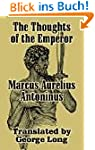 The Thoughts of Marcus Aurelius Anton...
