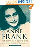 The Diary of a Young Girl: Anne Frank...