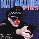 Blue Meanies Pigs