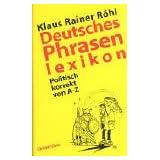 Deutsches Phrasenlexikon: Politisch korrekt von A-Z