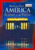 America: Pathways to the Present (American Heritage) (0130629227) by A ndrew Cayton