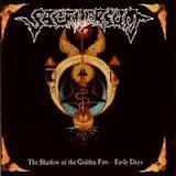 The Shadow Of The Golden Fire - Early Days by Sacriversum