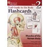 Trail Guide to the Body Flashcards Volume 2: Muscles of the Human Body