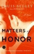 Matters of Honor: A Novel