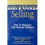 img - for Beyond Selling: How to Maximize Your Personal Influence book / textbook / text book