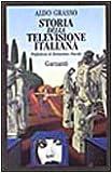 Storia della televisione italiana (Memorie, documenti, biografie) (Italian Edition) (8811738199) by Grasso, Aldo