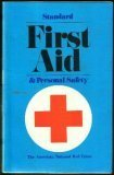 Standard First Aid and Personal Safety, American National Red Cross