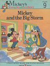 Mickey and the Big Storm (Mickey's Young Readers Library, Vol. 9)