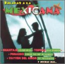 echange, troc Various Artists - Baladas a La Mexicana