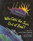 Who Gets the Sun Out of Bed? (0316128295) by Carlstrom, Nancy White
