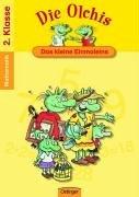 Die Olchis. Das kleine Einmaleins / Klasse 2: Mathematik 2. Klasse