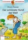 Der Schonste Hund Der Welt = The Best Dog in the World (3401070991) by Pressler, Mirjam