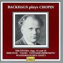 Backhaus Plays Chopin