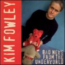 Kim Fowley Bad News From the Underworld