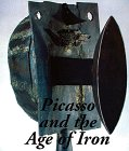 Picasso and the Age of Iron (0810968827) by Gimerez, Carmen