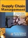 img - for Supply Chain Management, Creating Linkages for Faster Business Turnaround book / textbook / text book