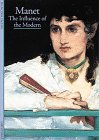 Manet:The Influence of the Modern (0810928922) by Cachin, Francoise