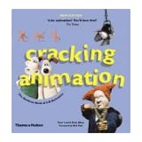 Cracking Animation: The Aardman Book of 3-D Animationby Peter Lord