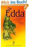 Die Edda. Götterdichtung, Spruchweisheiten und Heldengesänge der Germanen