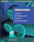 Debugging: Creative Techniques and To...
