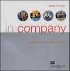 In company - Intermediate: In Company - Intermediate - Class CD - 2 CDs - Mark Powell