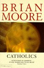 Catholics (0006548369) by BRIAN MOORE