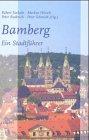 Bamberg: Ein F�hrer zur Kunstgeschich...