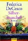 Silbermuschel - Federica DeCesco