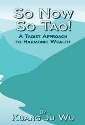 So Now So Tao! A Taoist Approach to Harmonic Wealth