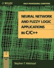 Neural Network and Fuzzy Logic Applications in C/C++/Book and Disk