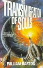 The Transmigration of Souls (0446601675) by Barton, William