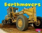 Earthmovers (Pebble Plus: Mighty Machines) (0736825975) by Williams, Linda