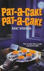 Pat-A-Cake, Pat-A-Cake (Nursery Crimes) (0061062413) by Weiner, Eric