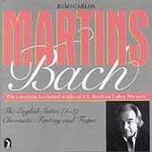 Bach: English Suites 1-3, Chromatic Fantasy & Fugue