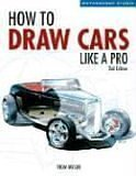Free How to Draw Cars Like a Pro, 2nd Edition (Motorbooks Studio) Ebooks & PDF Download