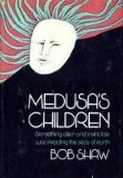 Medusa's Children (0575022493) by Bob Shaw