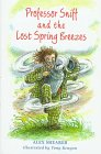 img - for Professor Sniff and the Lost Spring Breezes book / textbook / text book