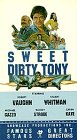 Sweet Dirty Tony [VHS]