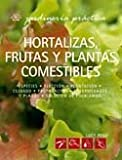 img - for Hortalizas, frutas y plantas comestibles (Jardineria Practica) book / textbook / text book