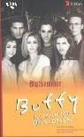 Buffy - Im Bann der Dämonen. Blutsommer. (3802532694) by Michelle West