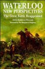 img - for Waterloo: New Perspectives: The Great Battle Reappraised by David Hamilton-Williams (1994-11-03) book / textbook / text book
