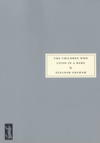 The Children Who Lived in a Barn (Persephone book)