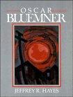 Oscar Bluemner (Cambridge Monographs on American Artists)