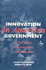 img - for Innovation in American Government: Challenges, Opportunities, and Dilemmas book / textbook / text book