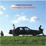 CHANCES & ACCIDENTS