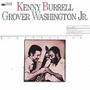 Togethering by Kenny Burrell and Grover Washington Jr.
