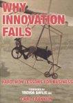 Why Innovation Fails: Hard-Won Lesson...