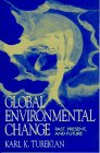 img - for Global Environmental Change: Past, Present, and Future book / textbook / text book